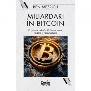 Miliardari în bitcoin