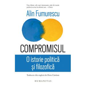 Compromisul. O istorie politică și filozofică
