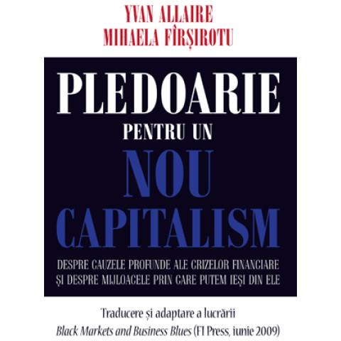 Pledoarie pentru un nou capitalism