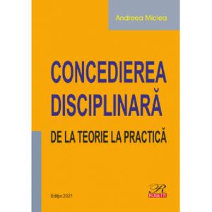 Concedierea disciplinară. De la teorie la practică
