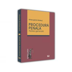 Procedura Penală. Partea Generală