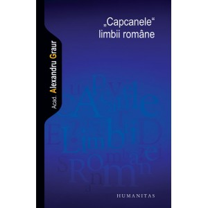 """Capcanele"" limbii romane"