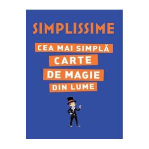 Simplissime. Cea mai simplă carte de magie din lume