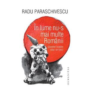 În lume nu-s mai multe Românii