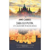 Țara lui Putin. O călătorie în Rusia reală
