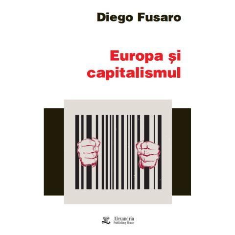 Europa și capitalismul. Pentru o redeschidere a viitorului