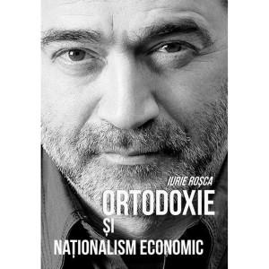 Ortodoxie și naționalism economic