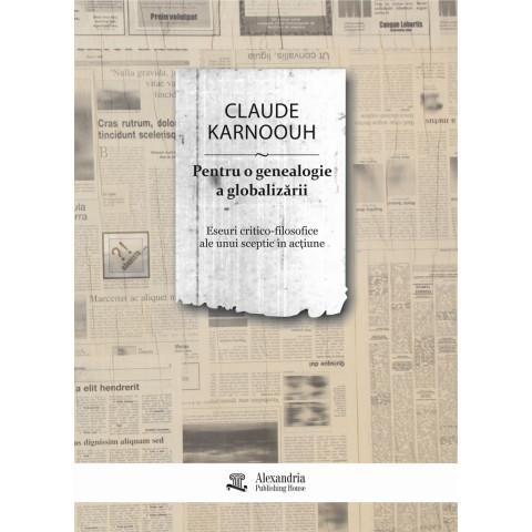 Pentru o genealogie a globalizării