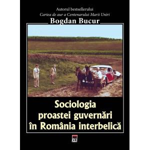 Sociologia proastei guvernări în România interbelică