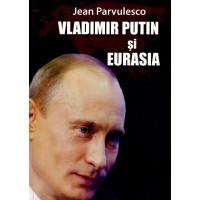 Vladimir Putin și Eurasia