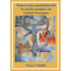 Democrația constituțională în statele membre ale Uniunii Europene