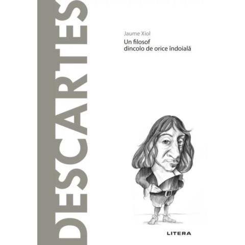 Descoperă Filosofia. Descartes