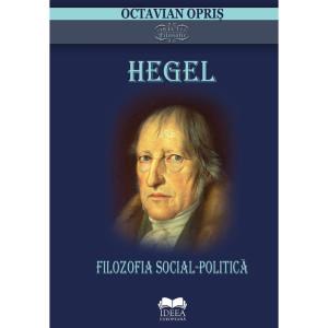 Hegel. Filozofia social-politică