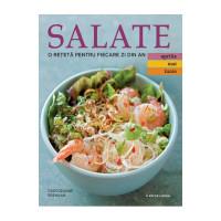 Salate. O rețetă pentru fiecare zi din an. Vol. 2: Aprilie, Mai, Iunie