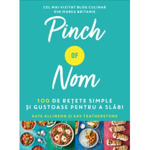 Pinch of Nom. 100 de rețete simple și gustoase pentru a slăbi