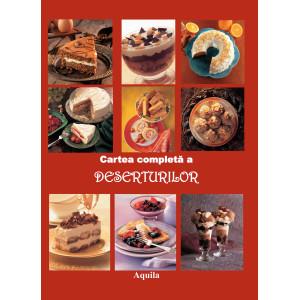 Cartea completă a deserturilor