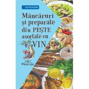 Mâncăruri și preparate din Peste asortate cu Vin