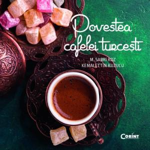 Povestea cafelei turcești