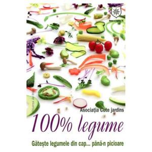 100% legume. Gătește legumele din cap... până-n picioare