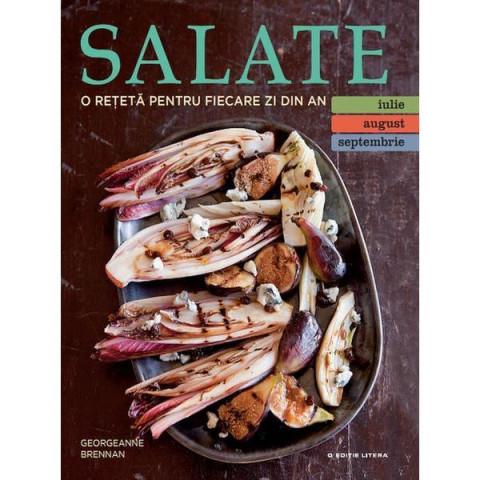 Salate. O rețetă pentru fiecare zi din an (iulie, august, septembrie) vol 3