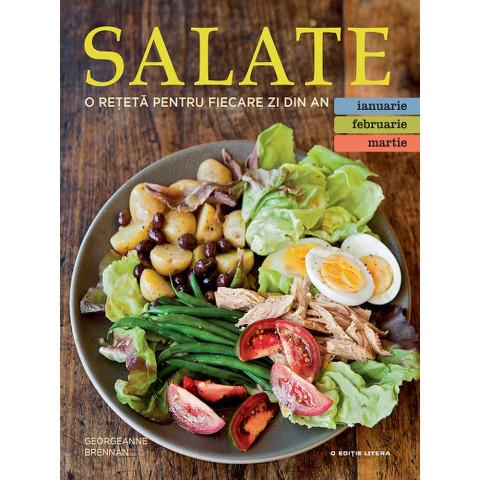 Salate. O rețetă pentru fiecare zi din an (Vol. 1)