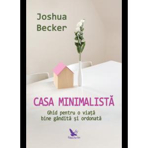 Casa minimalistă