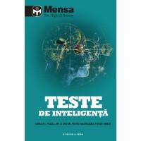 Mensa. Teste de inteligență. Exerciții, puzzle-uri și sfaturi pentru maximizarea puterii minții