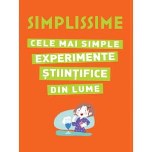 Simplissime. Cele mai simple experimente științifice din lume