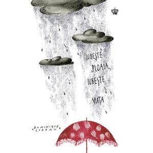 Iubeşte ploaia, iubeşte viața
