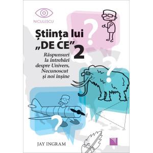 Ştiinţa lui DE CE 2