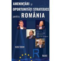 Amenințări și oportunități strategice pentru România