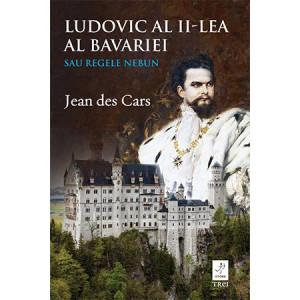 Ludovic al II-lea al Bavariei sau Regele nebun