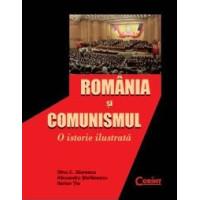 România și comunismul. O istorie ilustrată