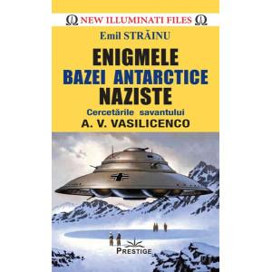 Enigmele bazei Antarctice naziste