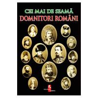 Cei mai de seamă domnitori români