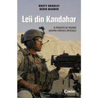 Leii din Kandahar. O poveste de război despre forțele speciale
