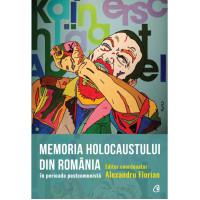 Memoria Holocaustului în România în perioada postcomunistă