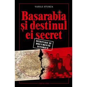 Basarabia și destinul ei secret