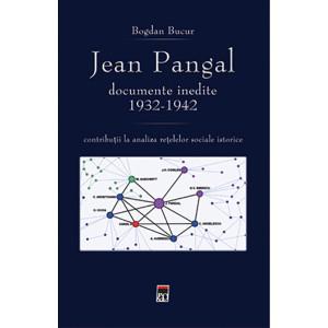 Jean Pangal. Documente inedite 1932-1942