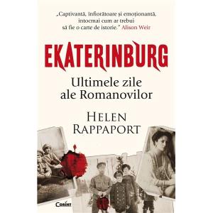Ekaterinburg - Ultimele zile ale Romanovilor