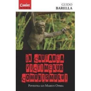 În căutarea victimelor comunismului