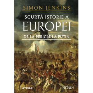 Scurtă istorie a Europei de la Pericle la Putin