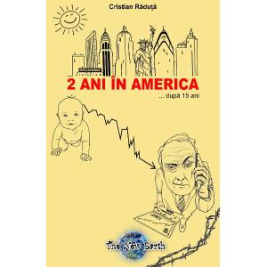 2 Ani În America... După 15 Ani