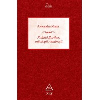 Roland Barthes, mitologii românești