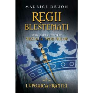 Regii blestemați. Lupoaica Franței (vol. 5)