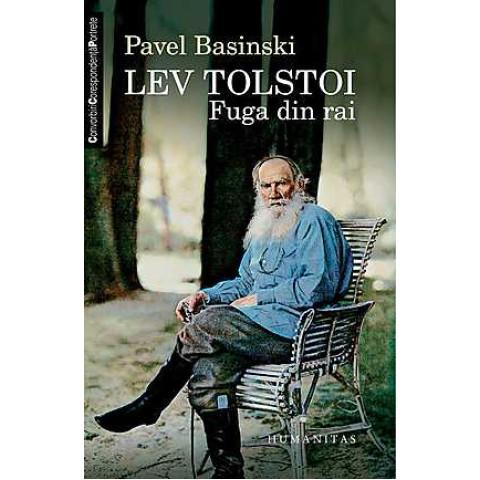 Lev Tolstoi. Fuga din rai