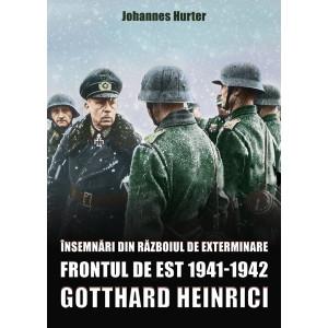 Însemnări din războiul de exterminare. Frontul de est 1941-1942