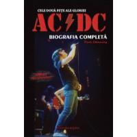Cele doua fețe ale gloriei: AC DC - Biografia completă