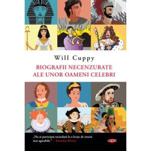 Biografii necenzurate ale unor oameni celebri. Vol. 81