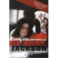Complotul împotriva lui Michael Jackson